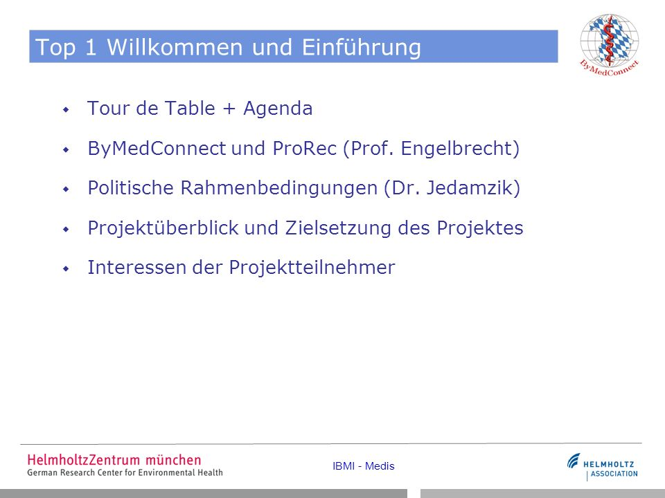 IBMI - Medis Inhalte und Zielsetzung Entwicklung eines Konzeptes für eine erleichterte Übertragung der Dokumentation zwischen Ärzten Evaluation der Benutzbarkeit des CCRs in Deutschland Förderung der Interoperabilität von Datensätzen durch Umsetzung der med.