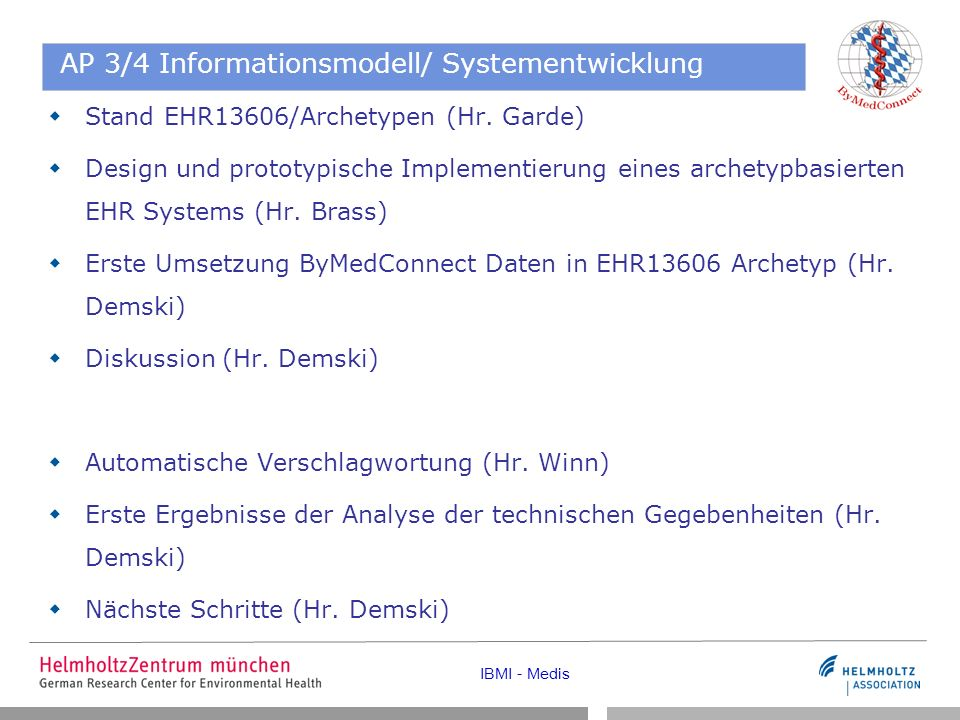 IBMI - Medis AP 3/4 Informationsmodell/ Systementwicklung Stand EHR13606/Archetypen (Hr.