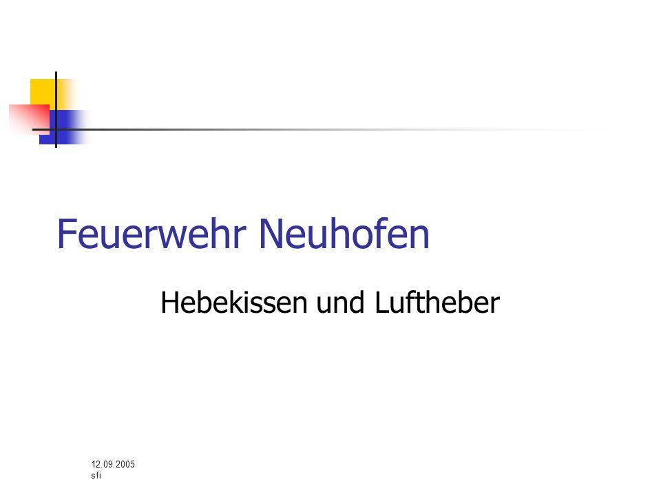 12.09.2005 sfi Feuerwehr Neuhofen Hebekissen und Luftheber