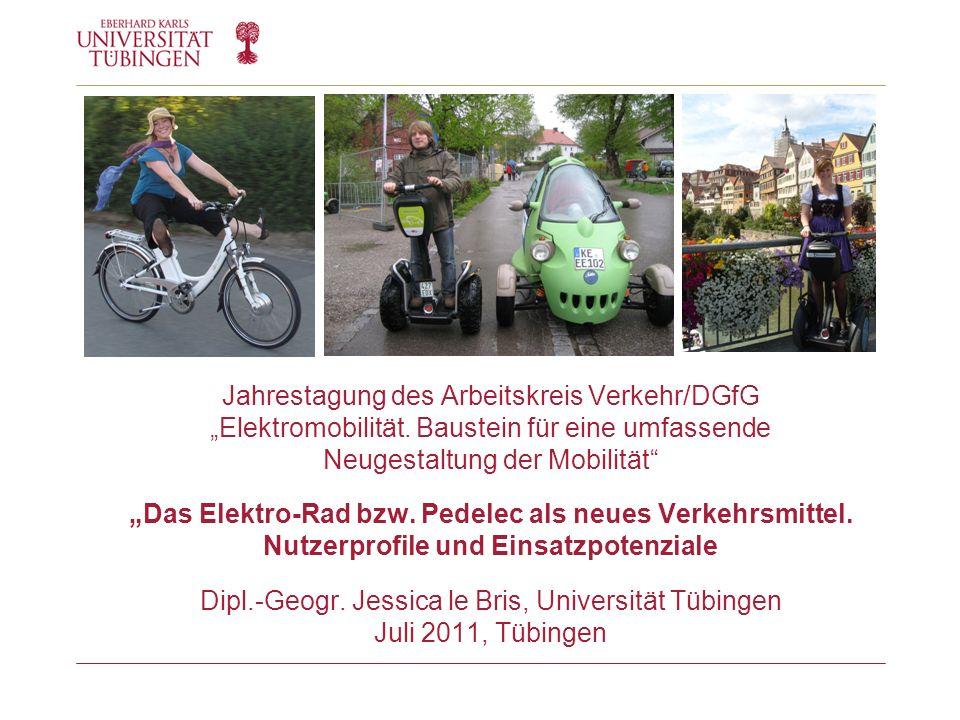 Jahrestagung des Arbeitskreis Verkehr/DGfG Elektromobilität. Baustein für eine umfassende Neugestaltung der Mobilität Das Elektro-Rad bzw. Pedelec als