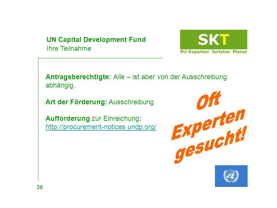 UN Capital Development Fund Beispiel Cap Verde 37 Thema*: Protected Area Planning and Ecotourism Specialist Budget*: 180 Tage Bewerbung*: offen bis 29.07.11 Referenz*: 7246 und http://procurement- notices.undp.org/view_notice.cfm?notice_id=7246http://procurement- notices.undp.org/view_notice.cfm?notice_id=7246 Auftraggeber*: United Nations * United Nations.