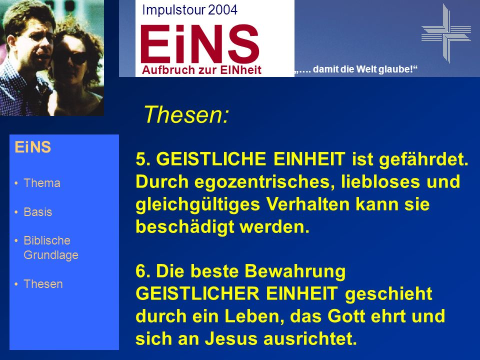 EiNS Thema Basis Biblische Grundlage Thesen Thesen: 5.