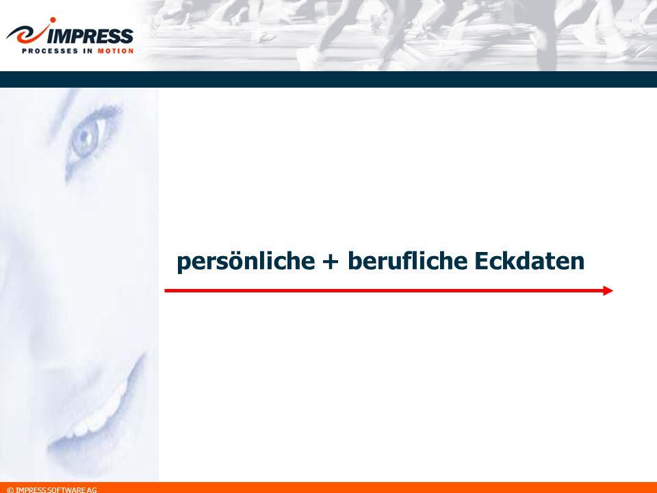 © IMPRESS SOFTWARE AG Eckdaten Lars Wienkoop persönlich 17.03.1973 – in Berlin geboren 02.08.1999 – Studienabschluß Wirtschaftsinformatik beruflich 09/89 - 02/93 – Ausbildung Industrieelektroniker 06/93 - 07/94 – freiberuflich im techn.