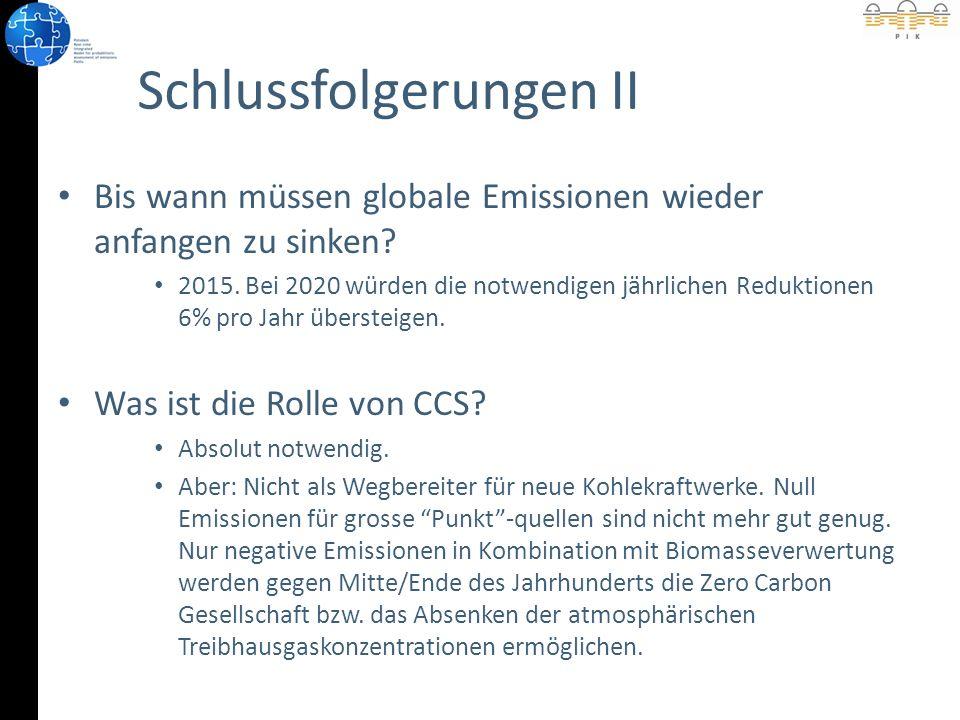Schlussfolgerungen II Bis wann müssen globale Emissionen wieder anfangen zu sinken.