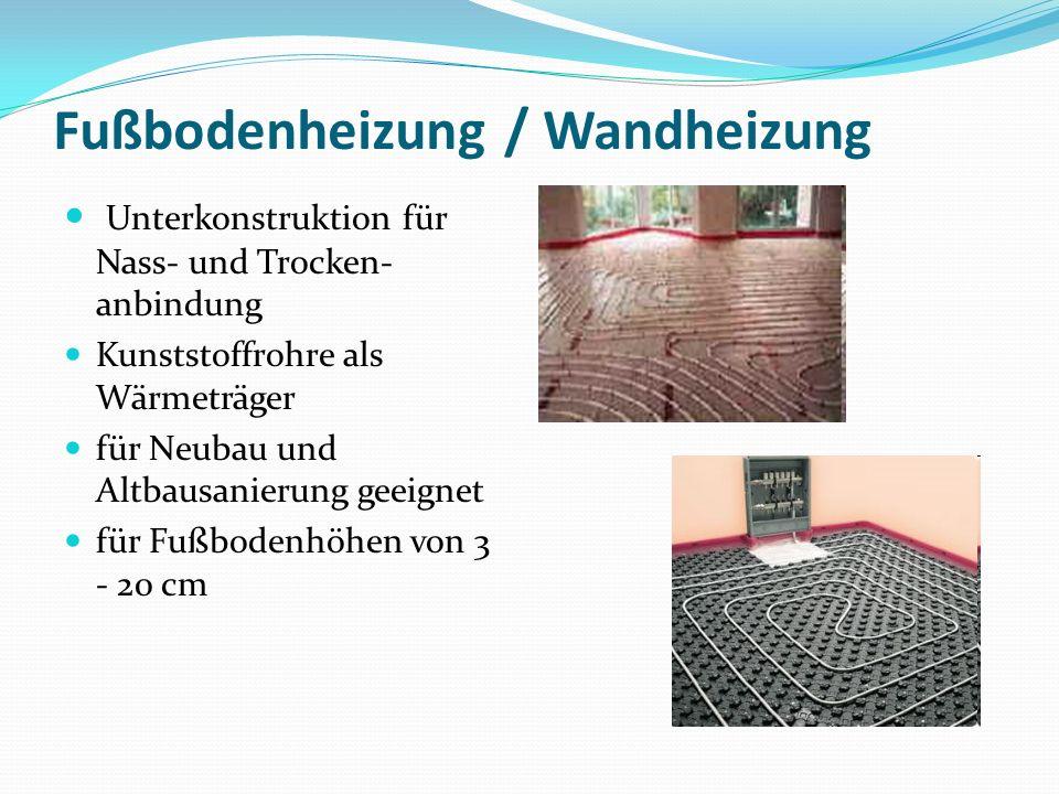 Fußbodenheizung / Wandheizung Unterkonstruktion für Nass- und Trocken- anbindung Kunststoffrohre als Wärmeträger für Neubau und Altbausanierung geeign