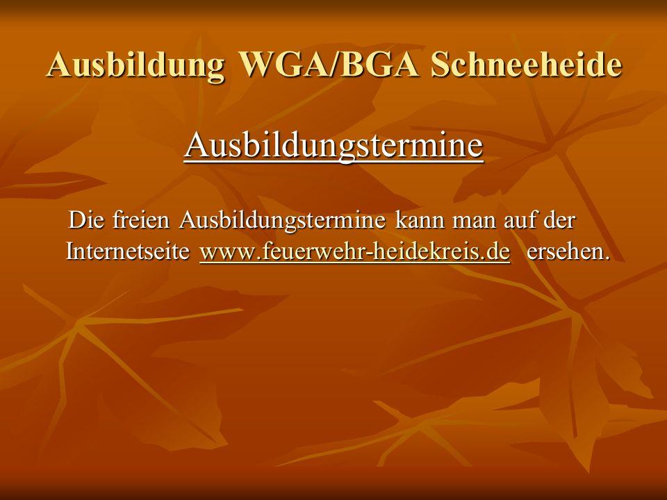 Ausbildung WGA/BGA Schneeheide Buchungen von Lehrgangsterminen Buchungen von Lehrgangsterminen Die Ausbildungen erfolgen in den Ungeraden Wochen von Montag bis Samstag.