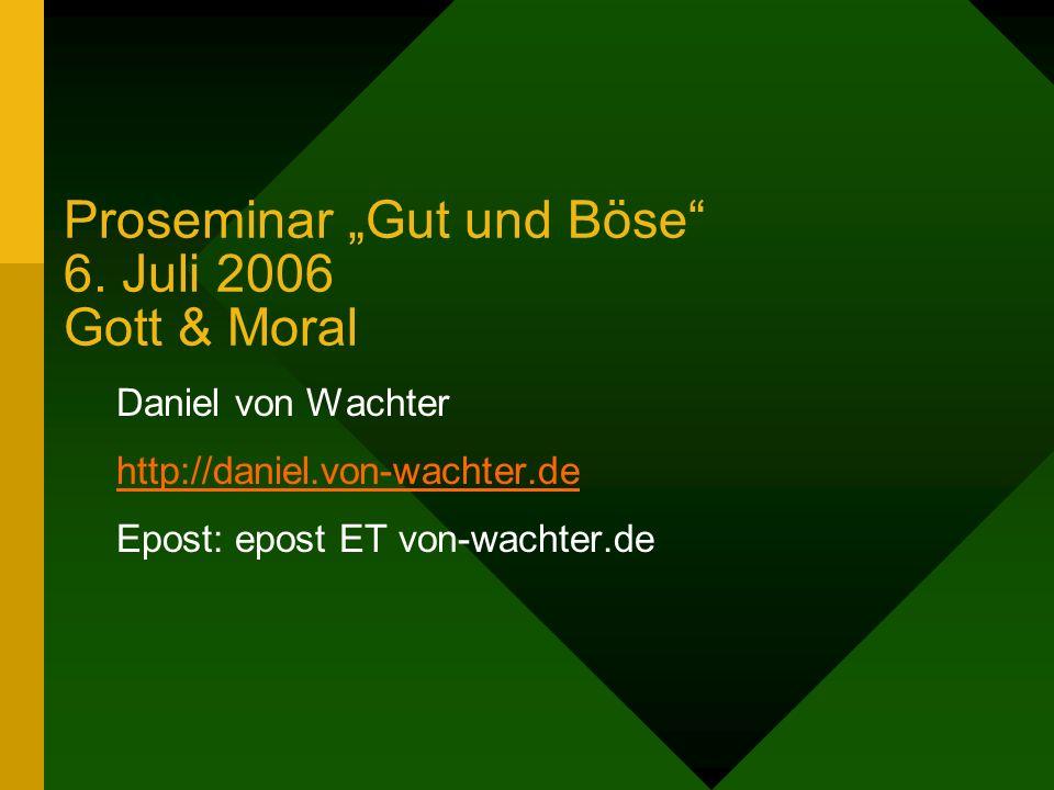 Proseminar Gut und Böse 6.