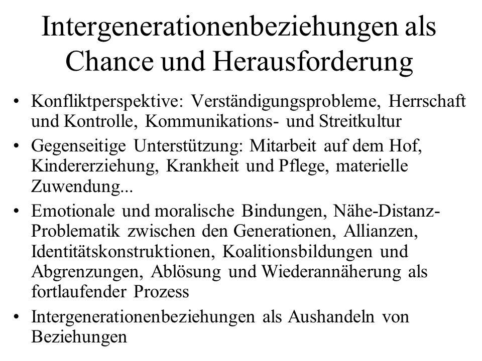 Intergenerationenbeziehungen als Chance und Herausforderung Konfliktperspektive: Verständigungsprobleme, Herrschaft und Kontrolle, Kommunikations- und