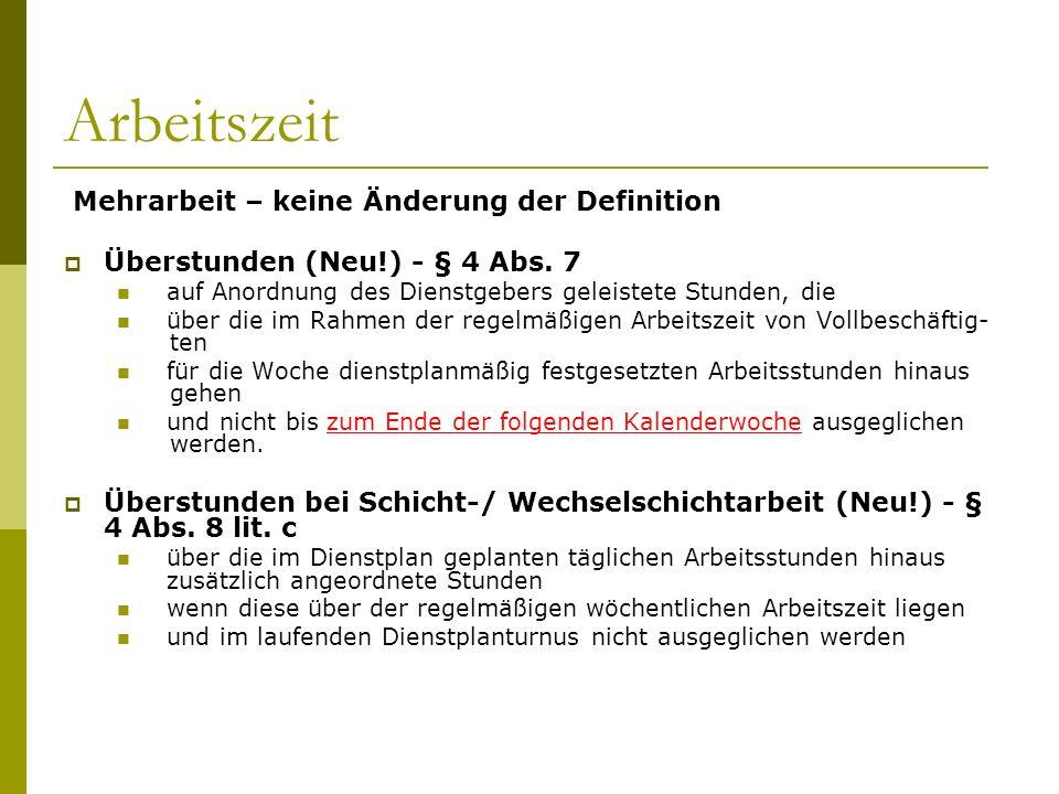 Arbeitszeit Mehrarbeit – keine Änderung der Definition Überstunden (Neu!) - § 4 Abs.