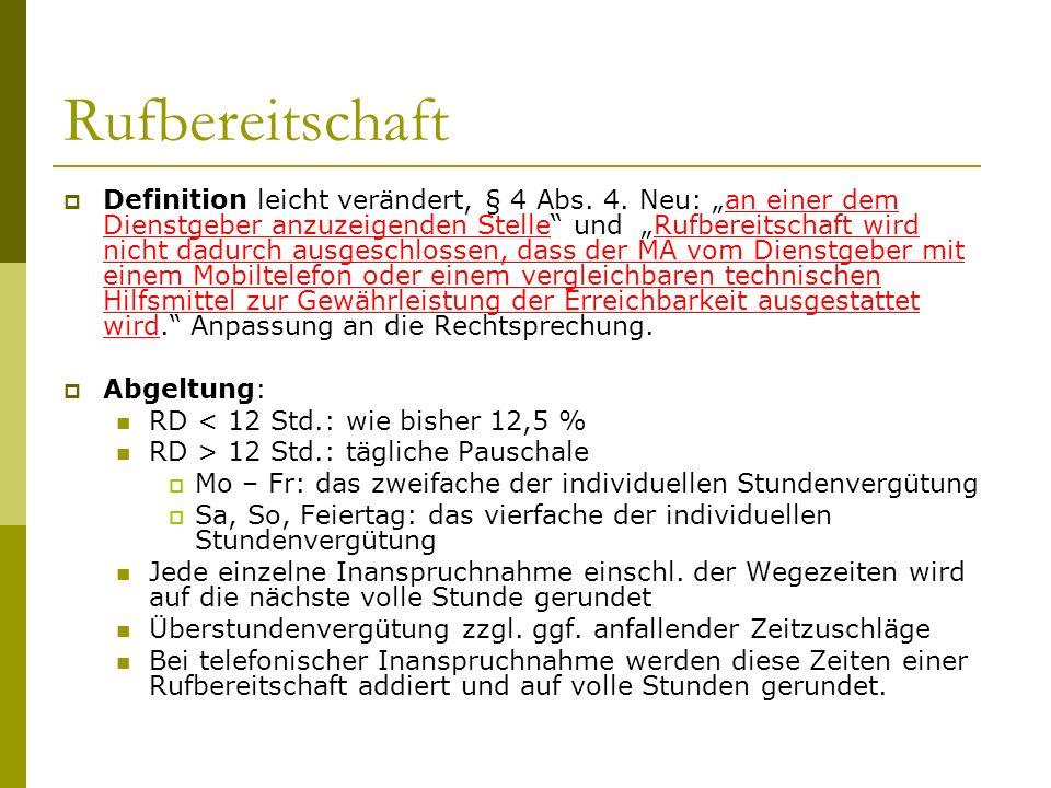 Rufbereitschaft Definition leicht verändert, § 4 Abs.