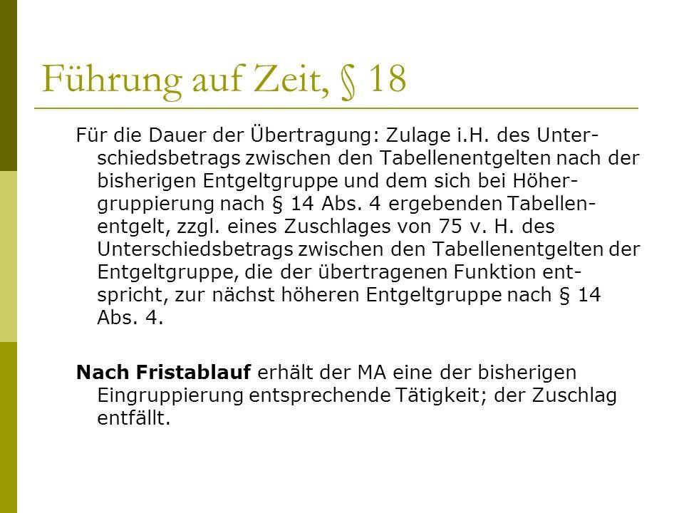 Führung auf Zeit, § 18 Für die Dauer der Übertragung: Zulage i.H.