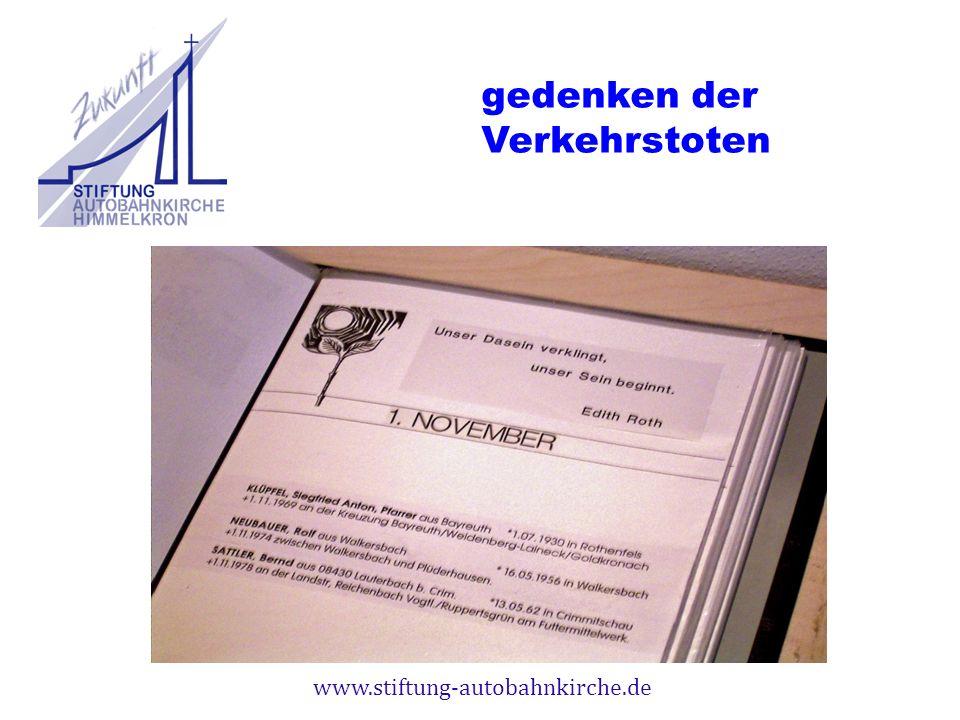 www.stiftung-autobahnkirche.de gedenken der Verkehrstoten