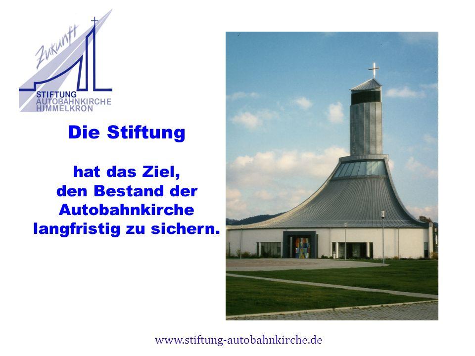 www.stiftung-autobahnkirche.de Die Stiftung hat das Ziel, den Bestand der Autobahnkirche langfristig zu sichern.