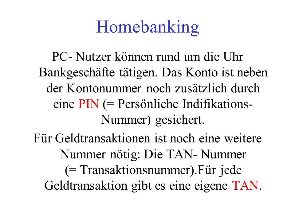 Kreditkarte Das selbe verfahren wie bei der eurocheque- Karte, nur das hier der Rechnungsbetrag einem Monat später vom Girokonto abgebucht wird. Kredi