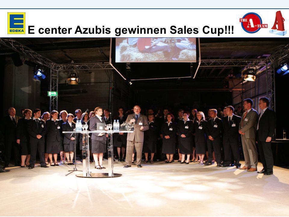 E center E center Azubis gewinnen Sales Cup!!!