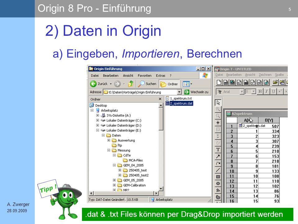 Origin 8 Pro - Einführung 16 A.