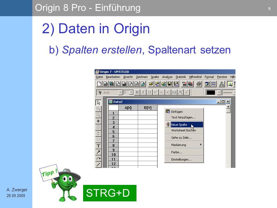 Origin 8 Pro - Einführung 20 A.
