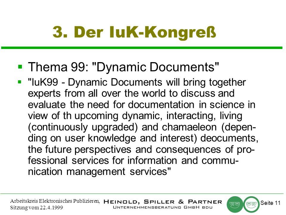 Seite 11 Arbeitskreis Elektronisches Publizieren, Sitzung vom 22.4.1999 3.
