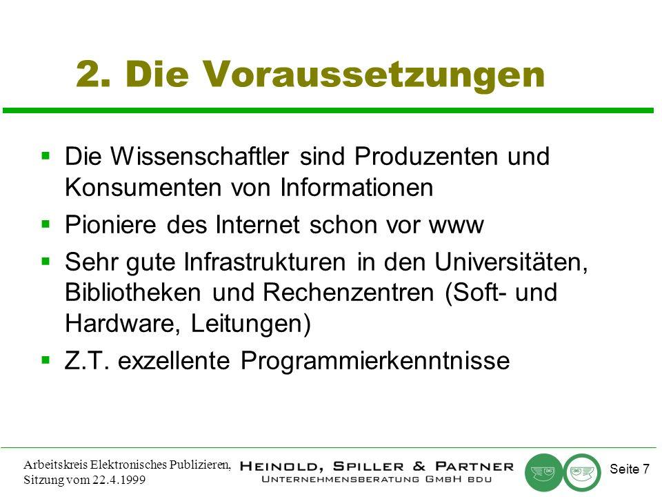 Seite 7 Arbeitskreis Elektronisches Publizieren, Sitzung vom 22.4.1999 2.