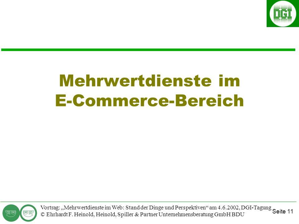 Seite 11 Vortrag: Mehrwertdienste im Web: Stand der Dinge und Perspektiven am 4.6.2002, DGI-Tagung © Ehrhardt F.