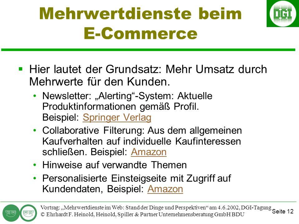 Seite 12 Vortrag: Mehrwertdienste im Web: Stand der Dinge und Perspektiven am 4.6.2002, DGI-Tagung © Ehrhardt F.