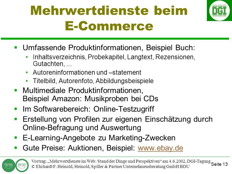 Seite 13 Vortrag: Mehrwertdienste im Web: Stand der Dinge und Perspektiven am 4.6.2002, DGI-Tagung © Ehrhardt F.