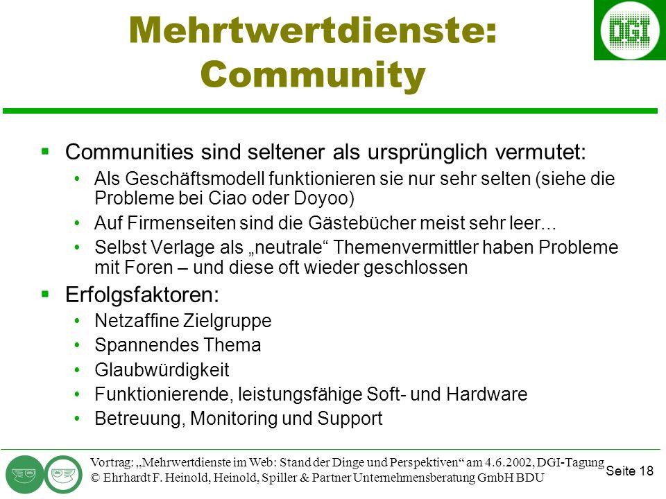 Seite 18 Vortrag: Mehrwertdienste im Web: Stand der Dinge und Perspektiven am 4.6.2002, DGI-Tagung © Ehrhardt F.