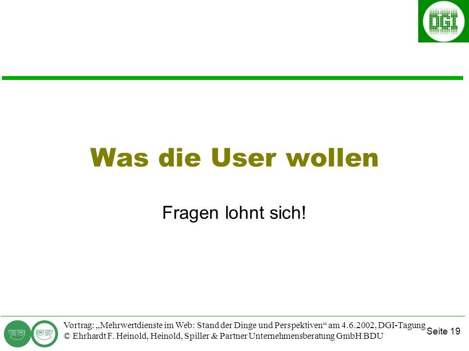 Seite 19 Vortrag: Mehrwertdienste im Web: Stand der Dinge und Perspektiven am 4.6.2002, DGI-Tagung © Ehrhardt F.
