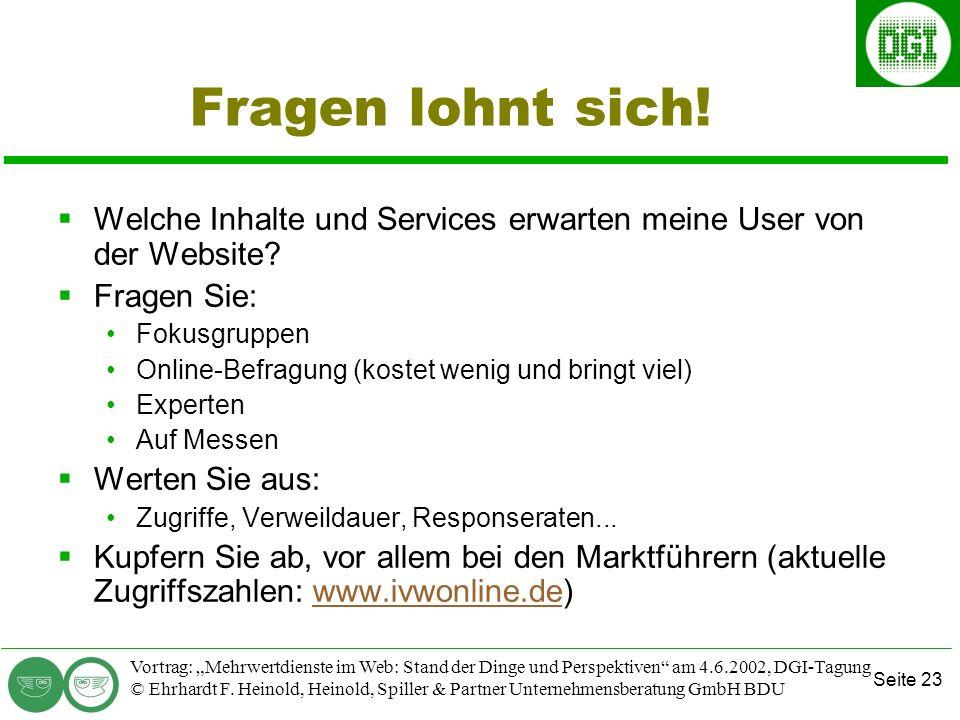 Seite 23 Vortrag: Mehrwertdienste im Web: Stand der Dinge und Perspektiven am 4.6.2002, DGI-Tagung © Ehrhardt F.