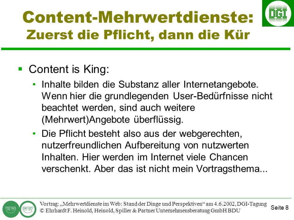 Seite 8 Vortrag: Mehrwertdienste im Web: Stand der Dinge und Perspektiven am 4.6.2002, DGI-Tagung © Ehrhardt F.