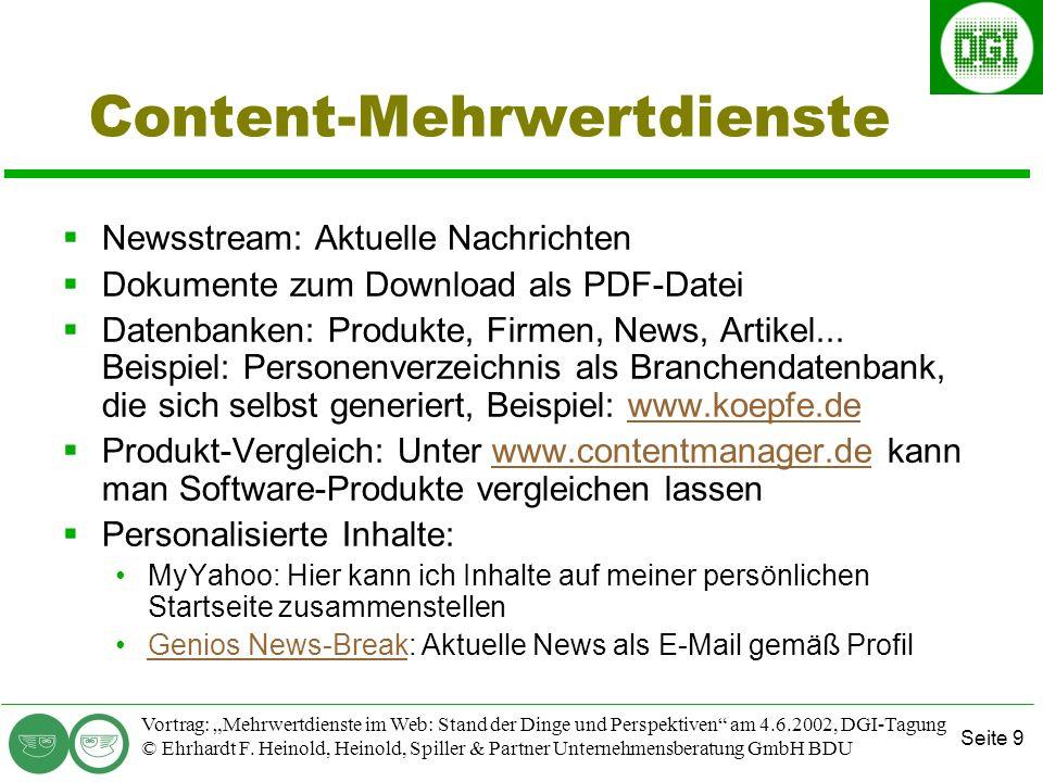 Seite 9 Vortrag: Mehrwertdienste im Web: Stand der Dinge und Perspektiven am 4.6.2002, DGI-Tagung © Ehrhardt F.