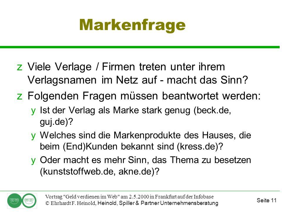 Seite 11 Vortrag Geld verdienen im Web am 2.5.2000 in Frankfurt auf der Infobase © Ehrhardt F.