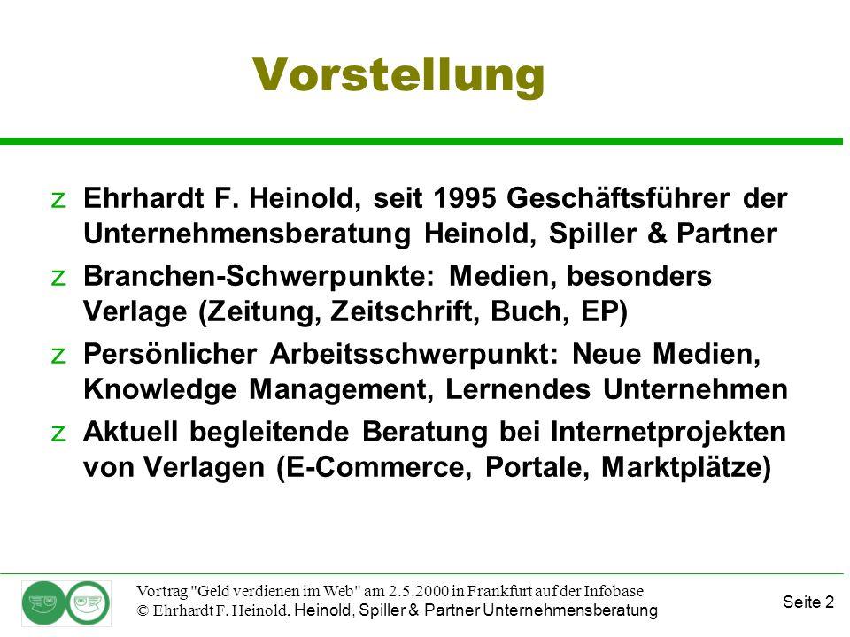 Seite 2 Vortrag Geld verdienen im Web am 2.5.2000 in Frankfurt auf der Infobase © Ehrhardt F.