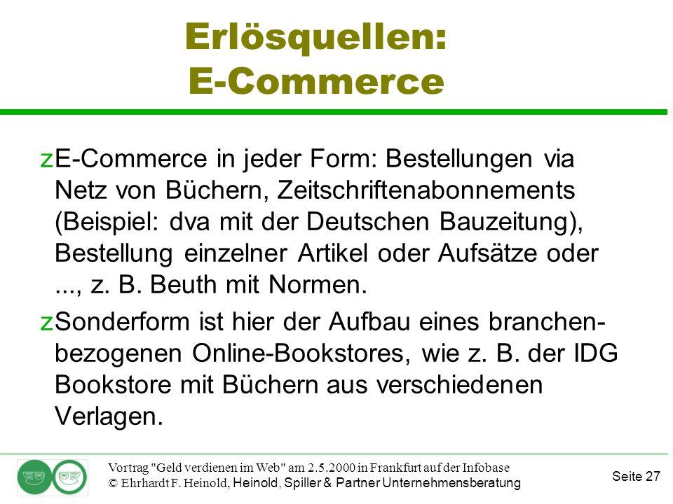Seite 27 Vortrag Geld verdienen im Web am 2.5.2000 in Frankfurt auf der Infobase © Ehrhardt F.