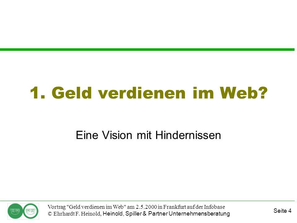 Seite 25 Vortrag Geld verdienen im Web am 2.5.2000 in Frankfurt auf der Infobase © Ehrhardt F.