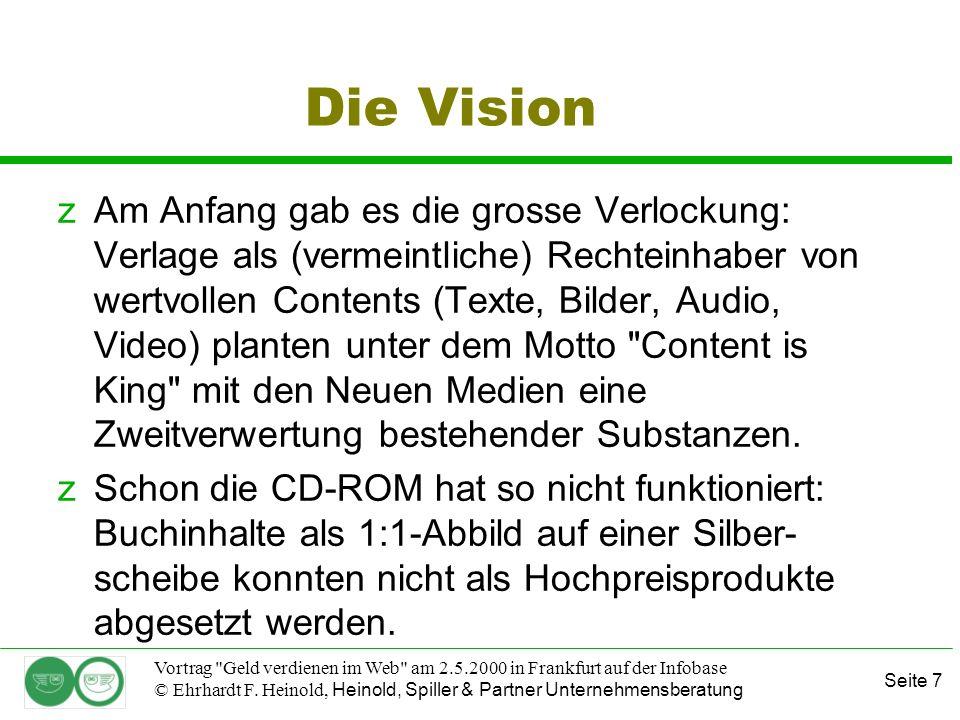 Seite 7 Vortrag Geld verdienen im Web am 2.5.2000 in Frankfurt auf der Infobase © Ehrhardt F.
