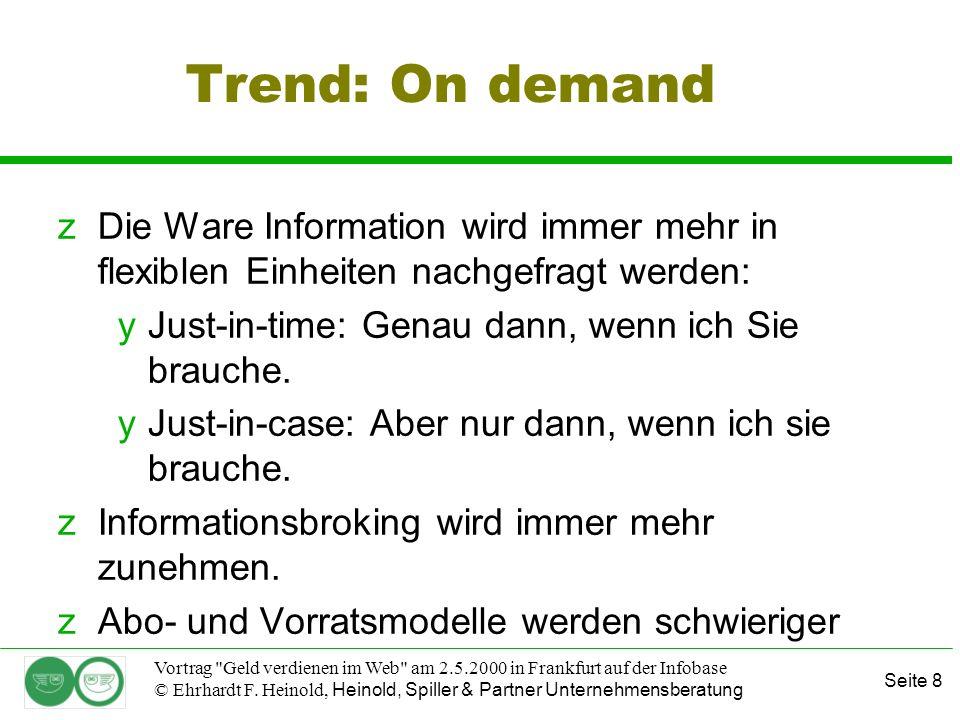 Seite 19 Vortrag Geld verdienen im Web am 2.5.2000 in Frankfurt auf der Infobase © Ehrhardt F.