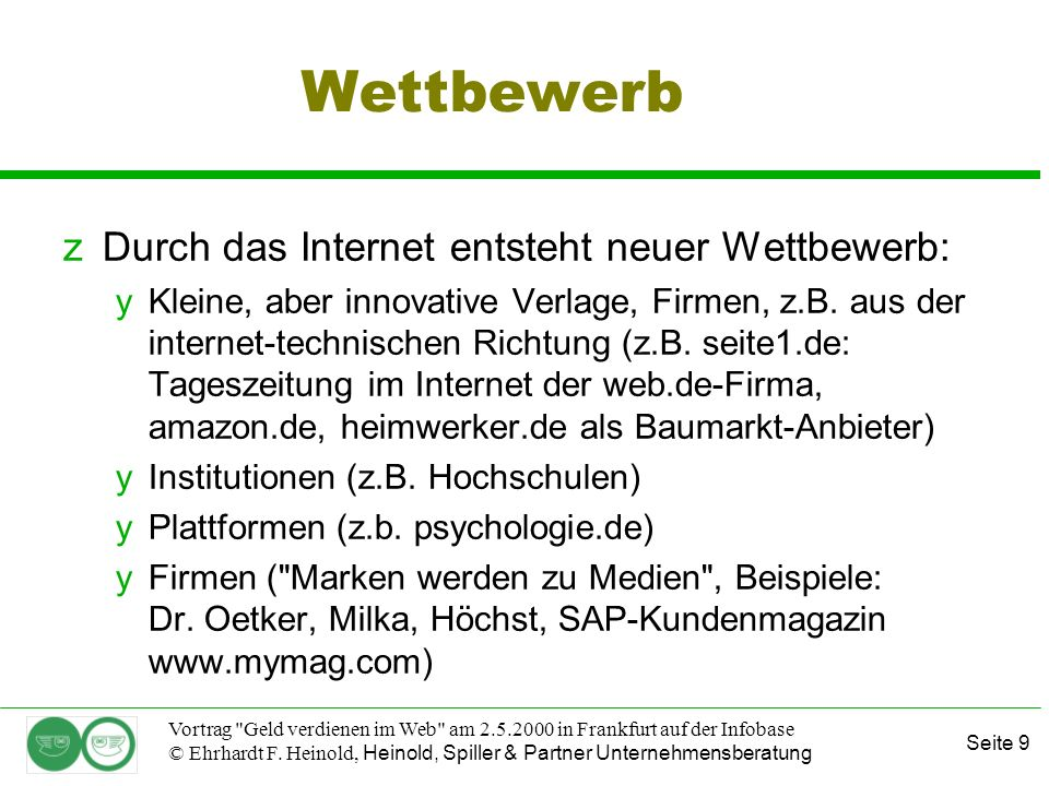 Seite 9 Vortrag Geld verdienen im Web am 2.5.2000 in Frankfurt auf der Infobase © Ehrhardt F.