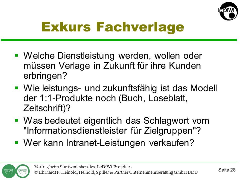 Seite 27 Vortrag beim Startworkshop des LeDiWi-Projektes © Ehrhardt F. Heinold, Heinold, Spiller & Partner Unternehmensberatung GmbH BDU Tipps für die