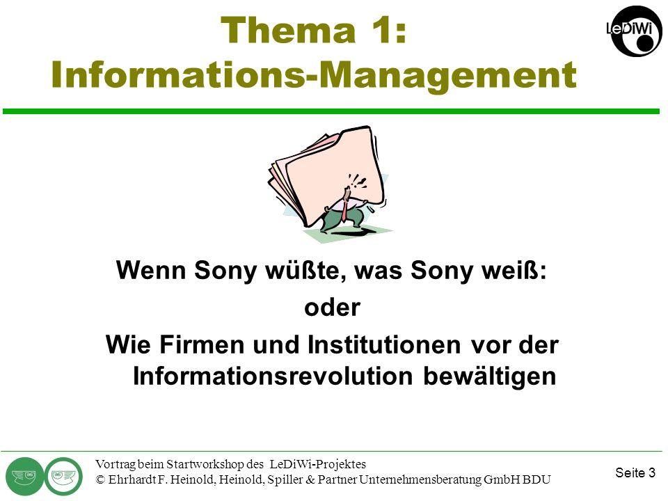 Seite 2 Vortrag beim Startworkshop des LeDiWi-Projektes © Ehrhardt F. Heinold, Heinold, Spiller & Partner Unternehmensberatung GmbH BDU Heinold, Spill