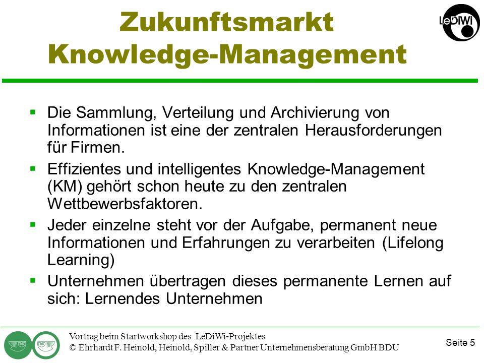 Seite 4 Vortrag beim Startworkshop des LeDiWi-Projektes © Ehrhardt F. Heinold, Heinold, Spiller & Partner Unternehmensberatung GmbH BDU Von Daten zu W