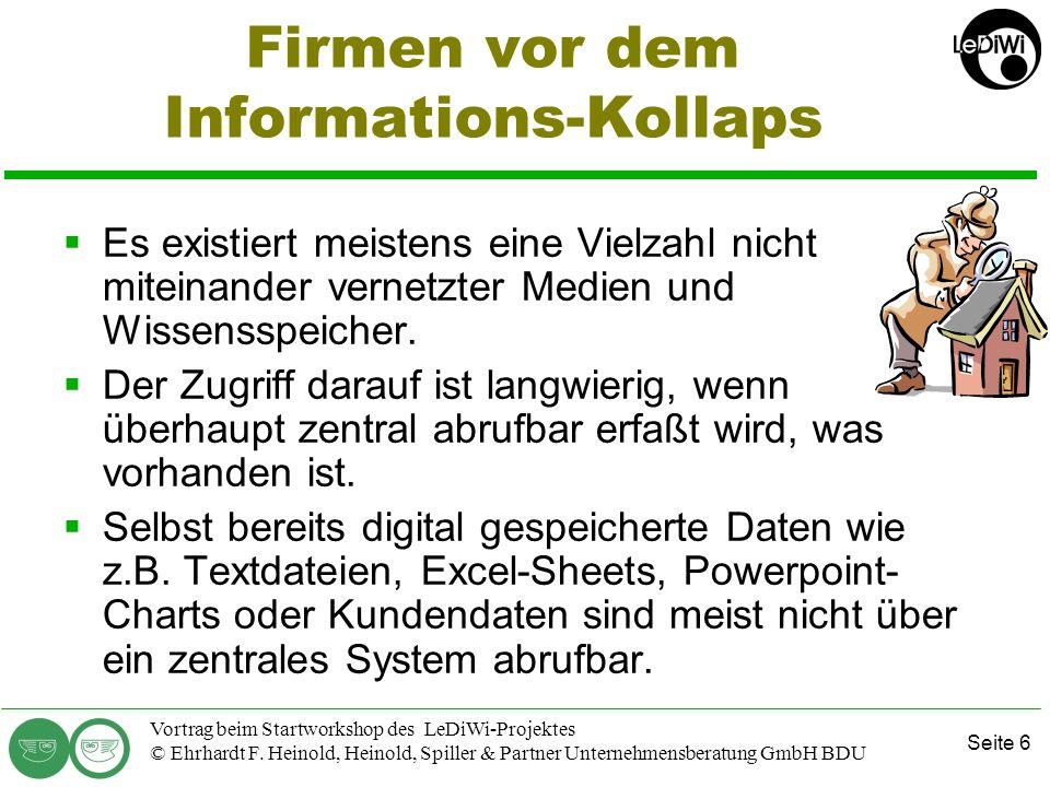 Seite 5 Vortrag beim Startworkshop des LeDiWi-Projektes © Ehrhardt F. Heinold, Heinold, Spiller & Partner Unternehmensberatung GmbH BDU Zukunftsmarkt