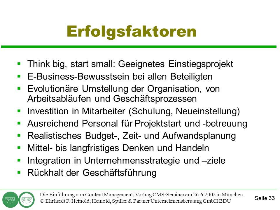 Seite 33 Die Einführung von Content Management, Vortrag CMS-Seminar am 26.6.2002 in München © Ehrhardt F. Heinold, Heinold, Spiller & Partner Unterneh