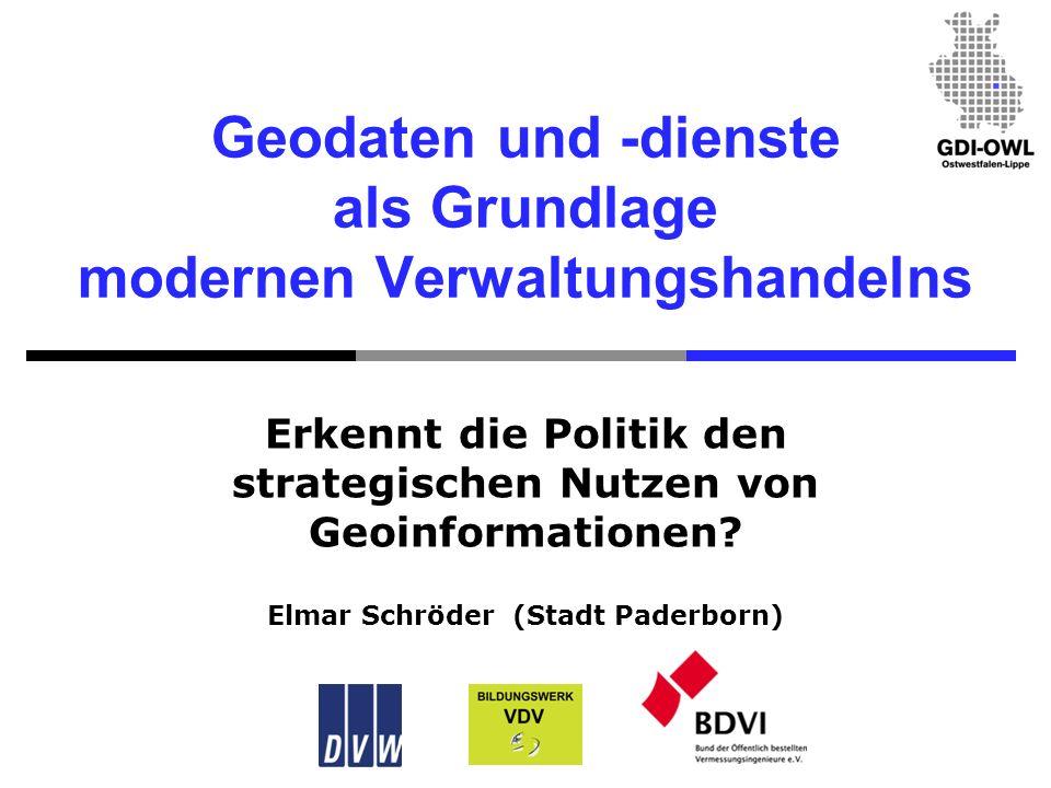 Geodaten und -dienste als Grundlage modernen Verwaltungshandelns Erkennt die Politik den strategischen Nutzen von Geoinformationen.