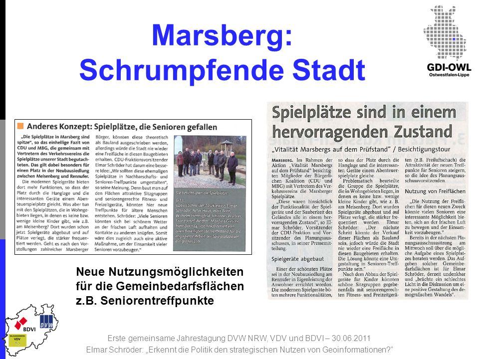 Marsberg: Schrumpfende Stadt Neue Nutzungsmöglichkeiten für die Gemeinbedarfsflächen z.B.