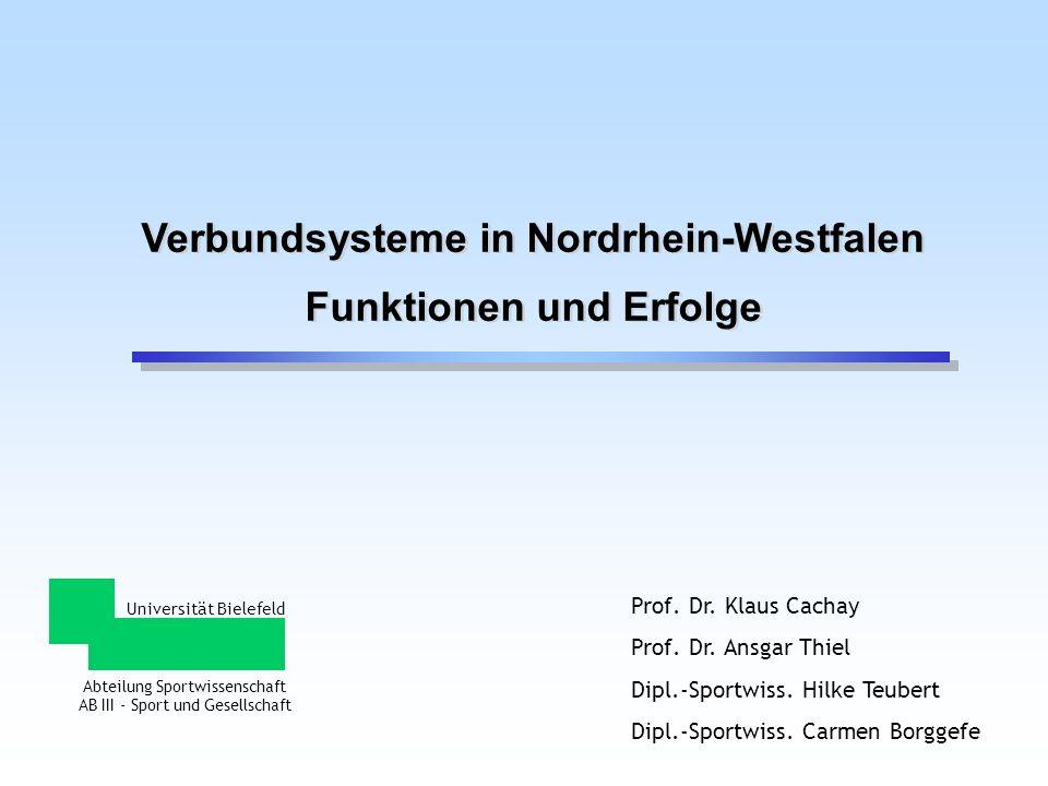 Universität Bielefeld Abteilung Sportwissenschaft AB III - Sport und Gesellschaft Prof. Dr. Klaus Cachay Prof. Dr. Ansgar Thiel Dipl.-Sportwiss. Hilke