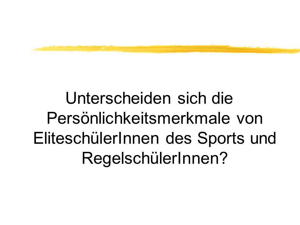 Unterscheiden sich die Persönlichkeitsmerkmale von EliteschülerInnen des Sports und RegelschülerInnen?