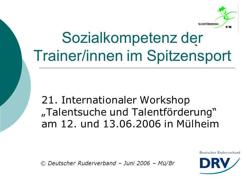 Sozialkompetenz der Trainer/innen im Spitzensport 21.