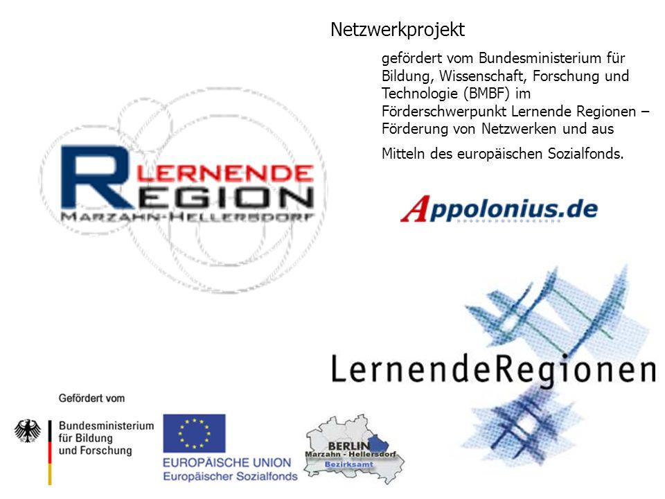 Netzwerkprojekt gefördert vom Bundesministerium für Bildung, Wissenschaft, Forschung und Technologie (BMBF) im Förderschwerpunkt Lernende Regionen – F