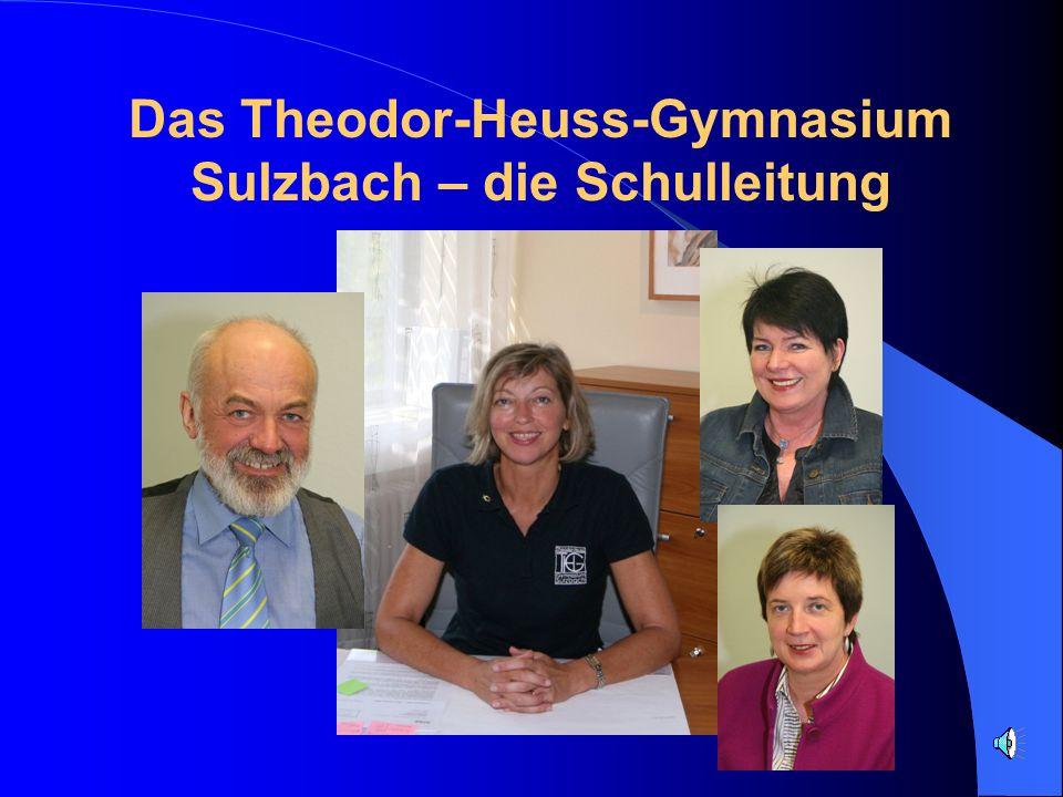 Das Theodor-Heuss-Gymnasium Sulzbach – die Schulleitung